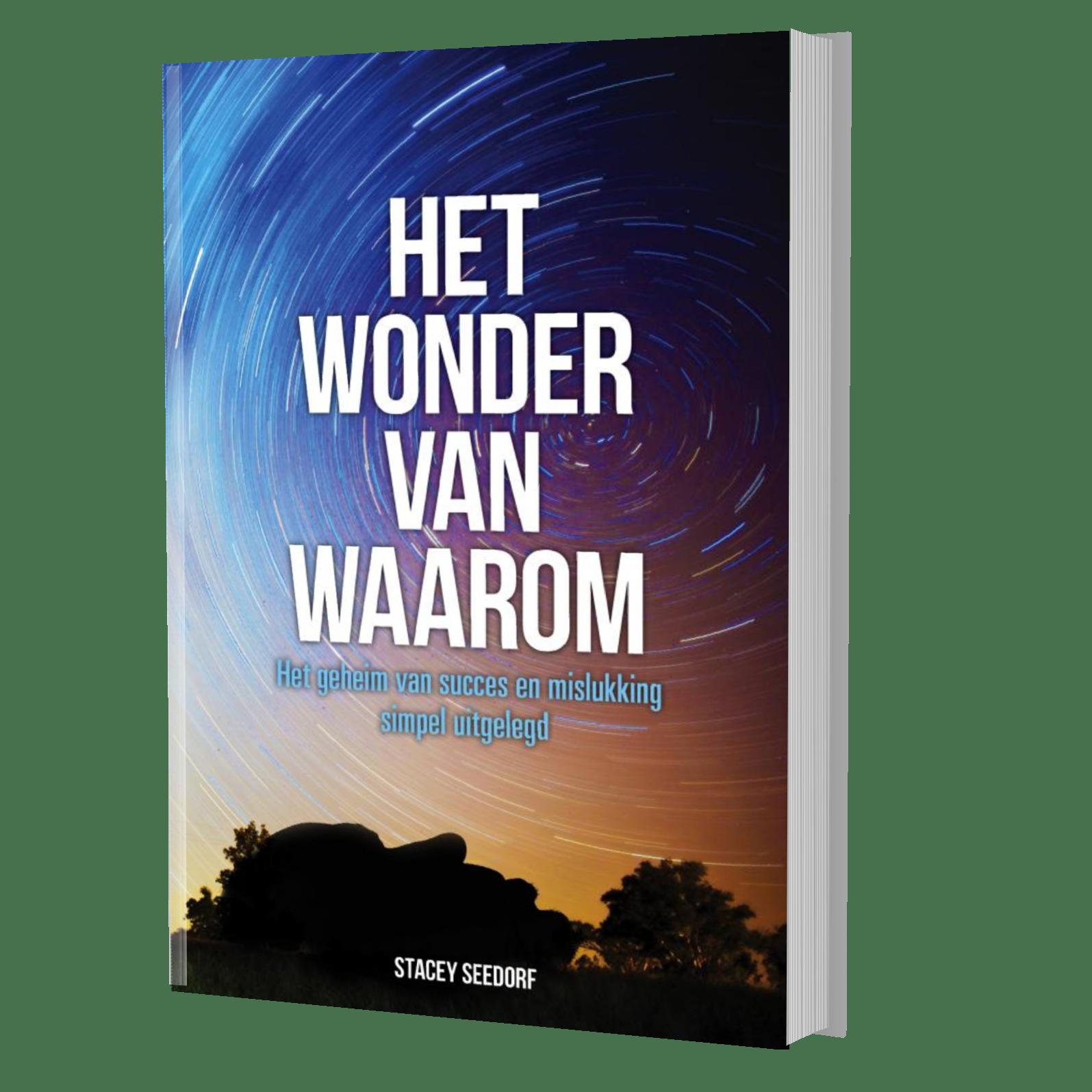 Waarom Dit Boek: Het Wonder Van WAAROM – State Of Mind Network